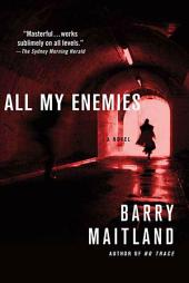 All My Enemies: A Brock and Kolla Mystery