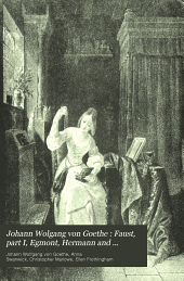 Johann Wolgang von Goethe : Faust, part I, Egmont, Hermann and Dorothea: Christopher Marlowe: Doctor Faustus; with introductions and illustrations, notes