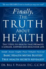 Finally, The Truth About Health