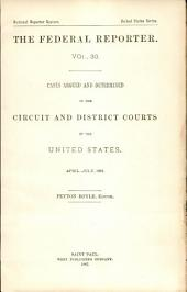 The Federal Reporter: Volume 30