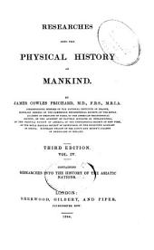 Researches Into the Physical History of Mankind: Researches into the history of the Asiatic nations