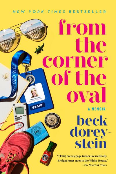 Download From the Corner of the Oval Book
