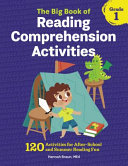 The Big Book of Reading Comprehension Activities  Grade 1