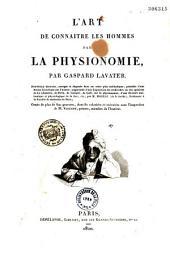 L'art de connaître les hommes par la physionomie: Volume3