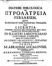 Diatribe philologica de pyrolatreia Persarum, resp. Alexandro Conrado Medico