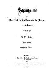 Schauspiele von don Pedro Calderon de la Barca: Bände 7-9