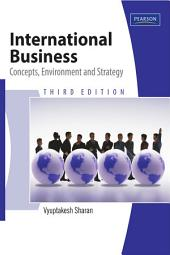 International Business: Concept, Environment and Strategy