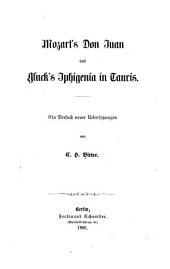 Mozart's Don Juan und Gluck's Iphigenia in Tauris: Ein versuch neuer uebersetzungen