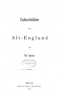 Culturbilder aus Alt England PDF