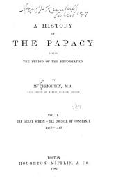 A History of the Papacy During the Period of the Reformation: Volume 1