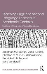 Teaching English To Second Language Learners In Academic Contexts Book PDF