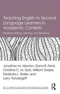 Teaching English to Second Language Learners in Academic Contexts Book