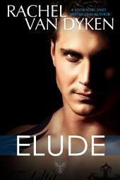 Elude: (The Eagle Elite Saga #6)
