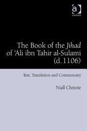 The Book of the Jihad of  Ali ibn Tahir al Sulami  d  1106  PDF