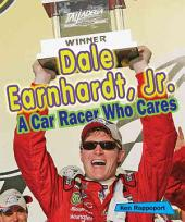 Dale Earnhardt, Jr.: A Car Racer Who Cares