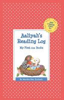 Aaliyah's Reading Log: My First 200 Books (Gatst)