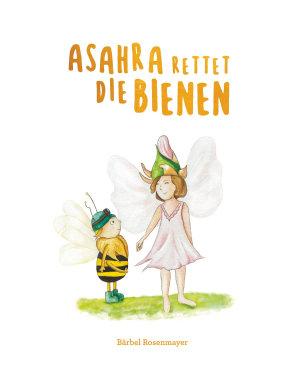 Asahra rettet die Bienen PDF