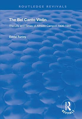 The Bel Canto Violin