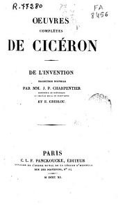 Oeuvres complètes de Cicéron: L'invention
