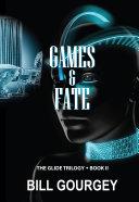 GAMES & FATE