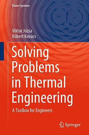 Solving Problems in Thermal Engineering PDF