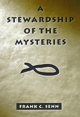 A Stewardship Of The Mysteries