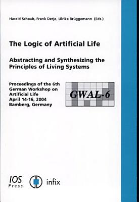 The Logic of Artificial Life PDF