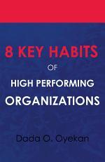 8 Key Habits of High Performing Organizations