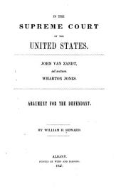 In the Supreme Court of the United States: John Van Zandt, Ad Sectum Wharton Jones : Argument for the Defendant