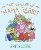 Taking Care of Mama Rabbit PDF