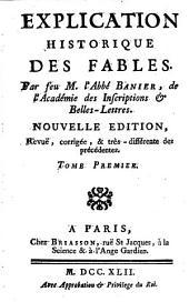 Explication historique des fables: Volume1