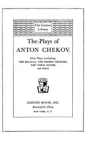 The Plays of of Anton Chekov