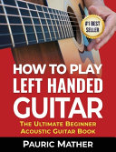 How To Play Left Handed Guitar PDF