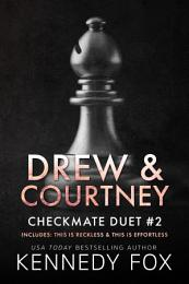 Checkmate: Drew & Courtney Duet