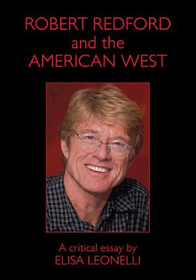 Robert Redford and the American West PDF