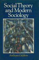 Social Theory and Modern Sociology PDF