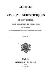 Mémoire sur l'île de Chio présenté par M. Fustel de Coulanges, membre de l'École française d'Athènes: Aus: Archiver des missions scient. et litter, Volume5