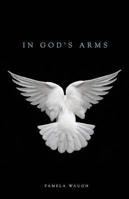 In God s Arms PDF