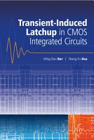 Transient Induced Latchup in CMOS Integrated Circuits PDF