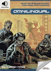 Book of Science Fiction, Fantasy and Horror: Omnilingual - AUDIO EDITION OF MYSTERY AND IMAGINATION