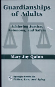Guardianship Of Adults Achieving Justice Autonomy And Safety