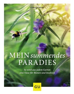 Mein summendes Paradies PDF