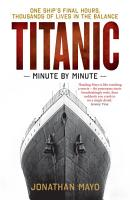 Titanic  Minute by Minute PDF