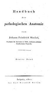 Handbuch der pathologischen Anatomie: Band 1