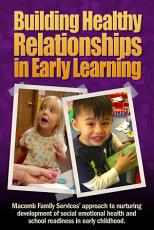 Building Healthy Relationships in Early Learning PDF