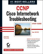 CCNP: Cisco Internetwork Troubleshooting Study Guide