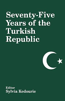 Seventy five Years of the Turkish Republic PDF