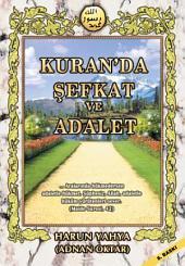 Kuran'da Şefkat Ve Adalet