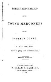 Robert and Harold, Or, The Young Marooners on the Florida Coast