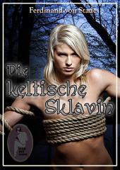 Die keltische Sklavin